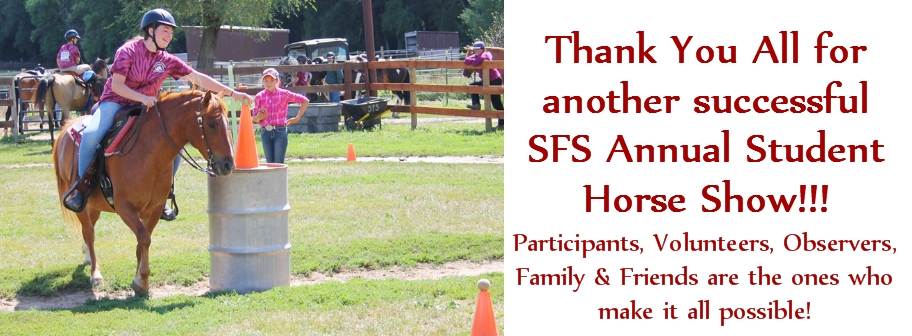 Thanks to everyone who had a part in our 2016 SFS 15th Annual Student Horse Show